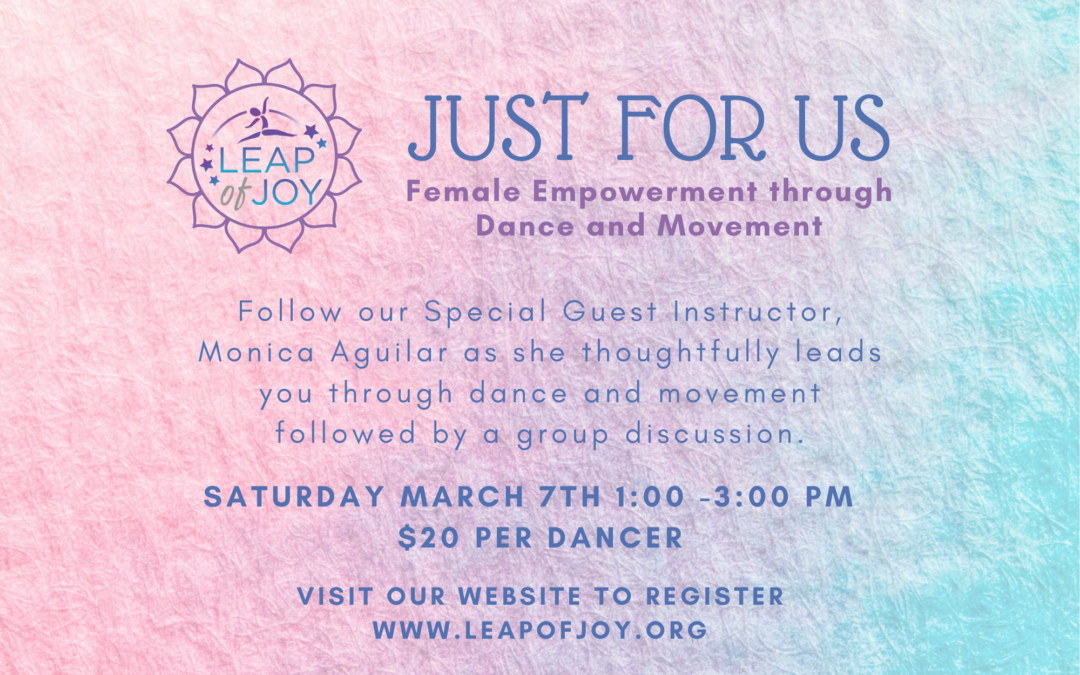 Just For Us – Female Empowerment through Dance and Movement