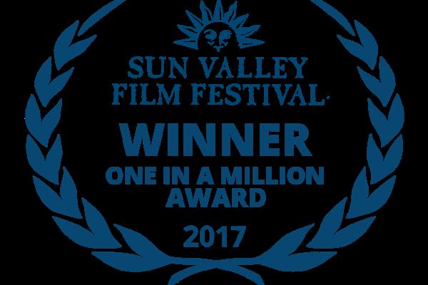 Sun Valley Film Festival Winner One In A Million Award 2017