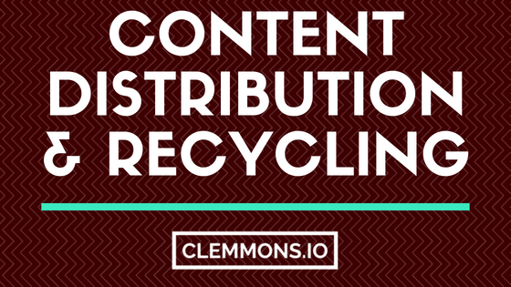 Content Marketing Distribution & Recycling for Inbound Social Media Networks
