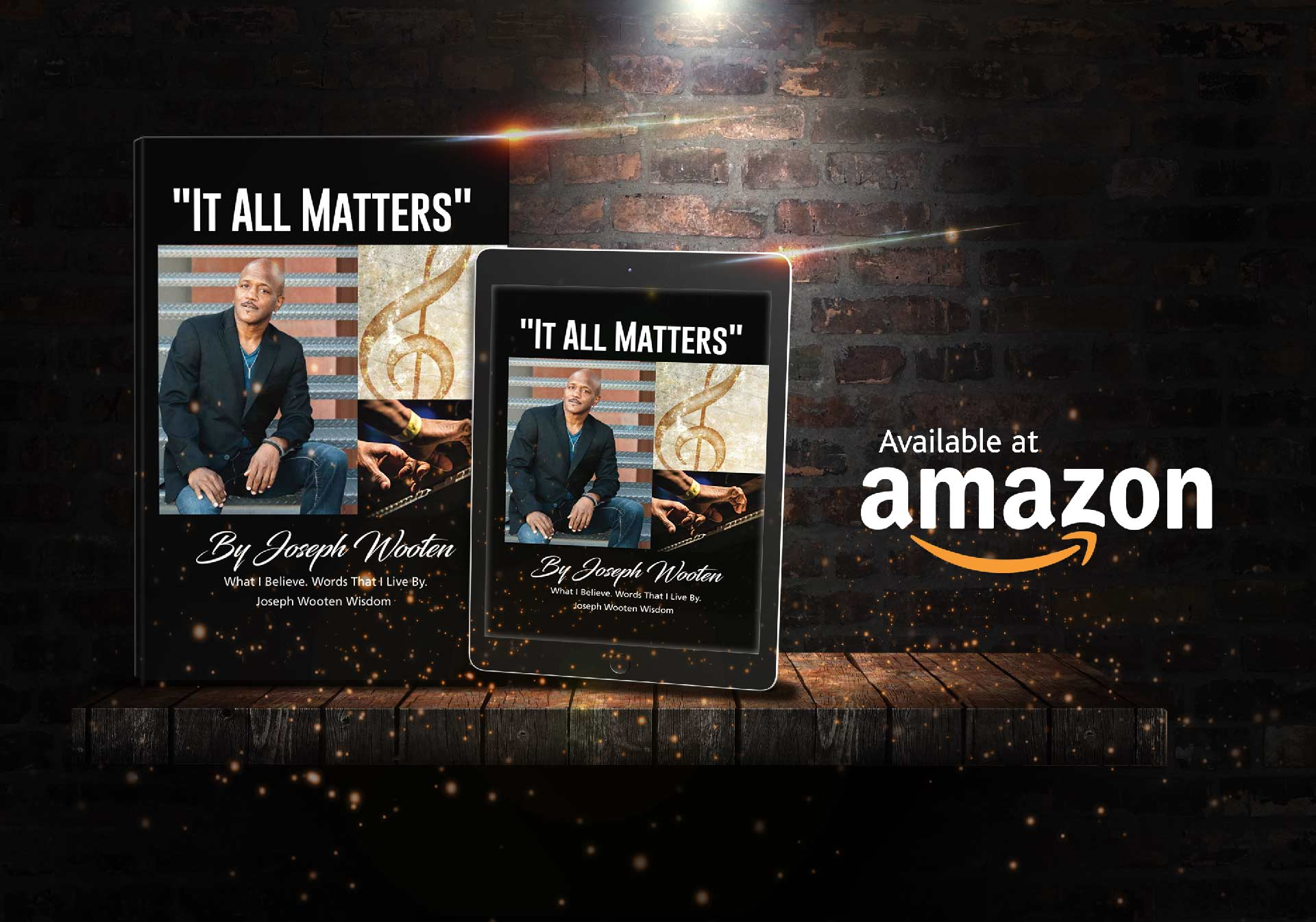 """Click to order the paperback or kindle version of the book """"It All Matters"""" by Joseph Wooten on Amazon.com"""