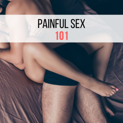 painful sex 101 blog