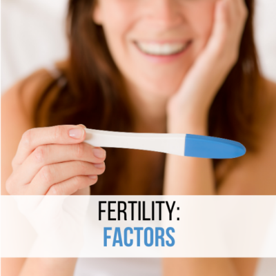 Fertility Factors Blog
