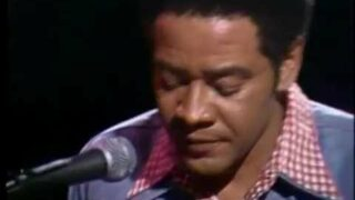 Bill Withers – Lean On Me