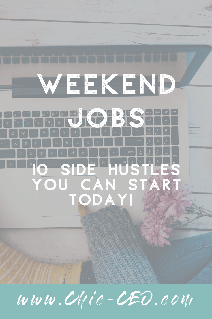 Weekend Jobs - 10 Side Hustles You Can Start Today
