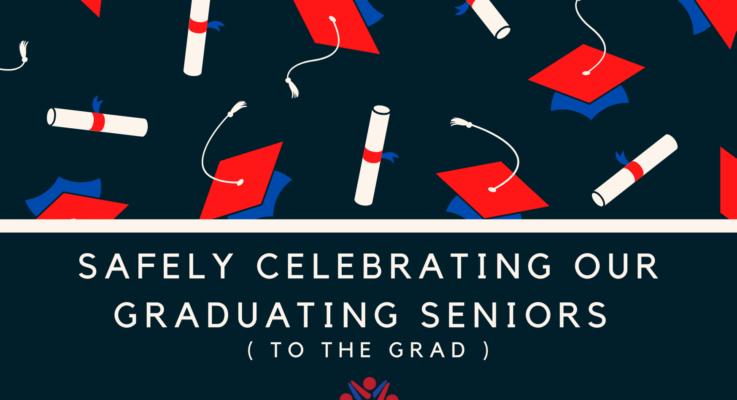 Safely Celebrating Our Graduating Seniors