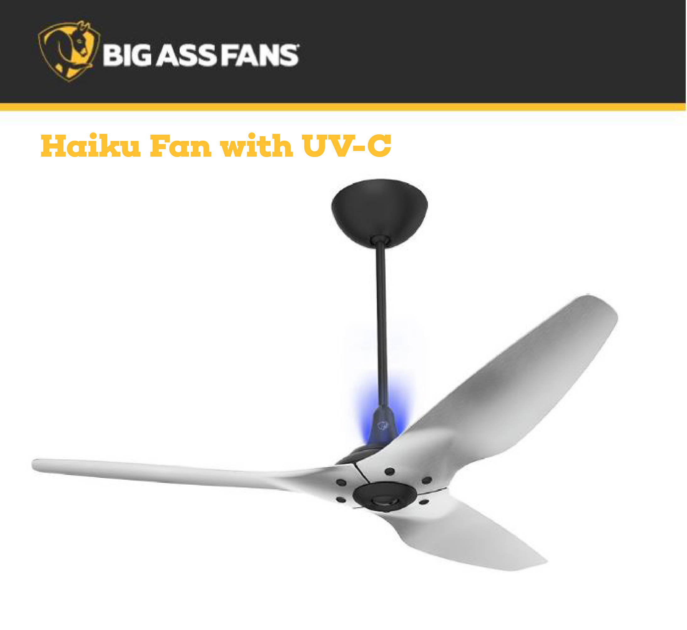 NEW PRODUCT ANNOUNCEMENT       Big Ass Fans   Haiku Fan with UV-C