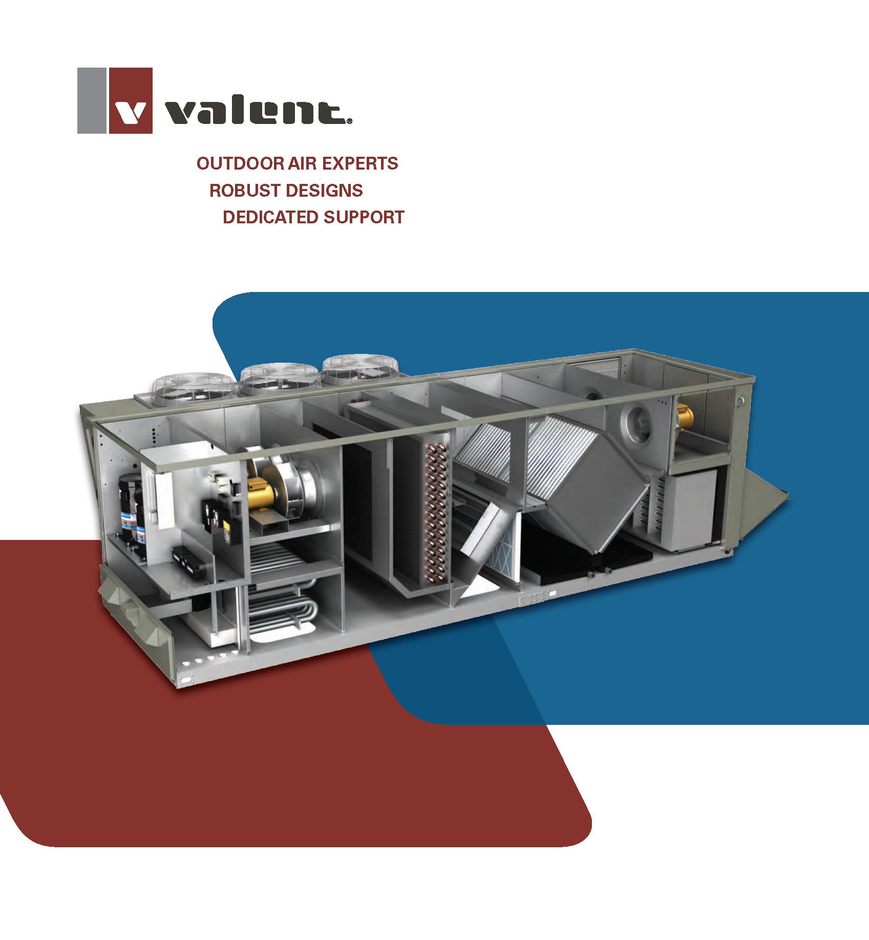STARTING UP A VALENT UNIT IS AS EASY AS 1-2-3!   OUTDOOR AIR EXPERTS