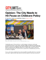 08-12-2019 City Limits_Opinion The City Needs to Hit Pause on Childcare Policy