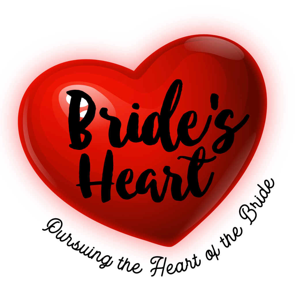 heart with Pursuing the Heart of the Bride written on the bottom