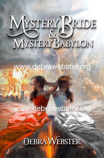 Mystery Bride & Mystery Baylon Cover/the true church and the false grow side by side