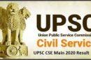 CIVIL SERVICES (MAIN) EXAMINATION, 2020 – RESULT OF THE WRITTEN EXAMINATION