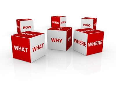 What – Where – Why