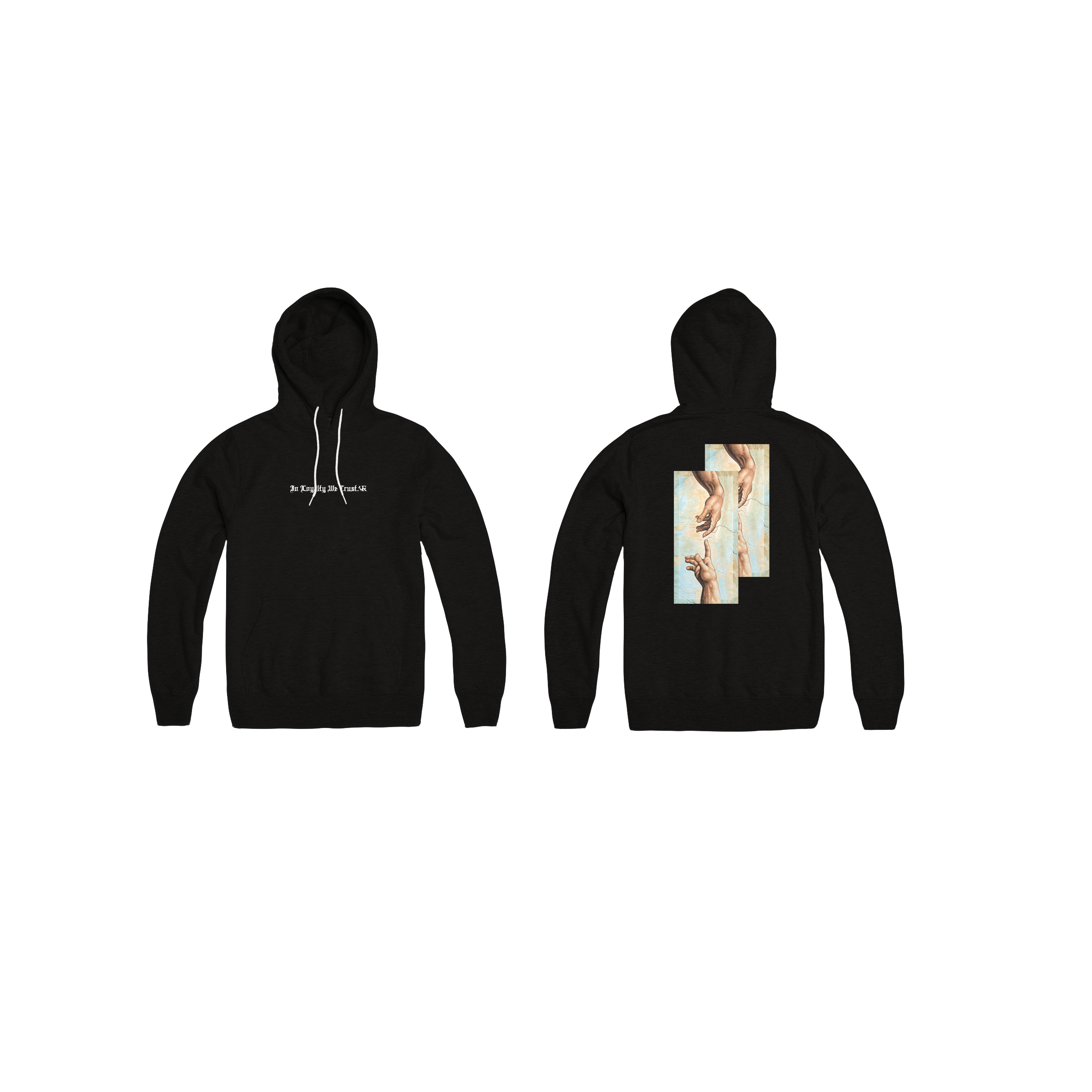In Loyalty We Trust Hoodie Black Front and Back