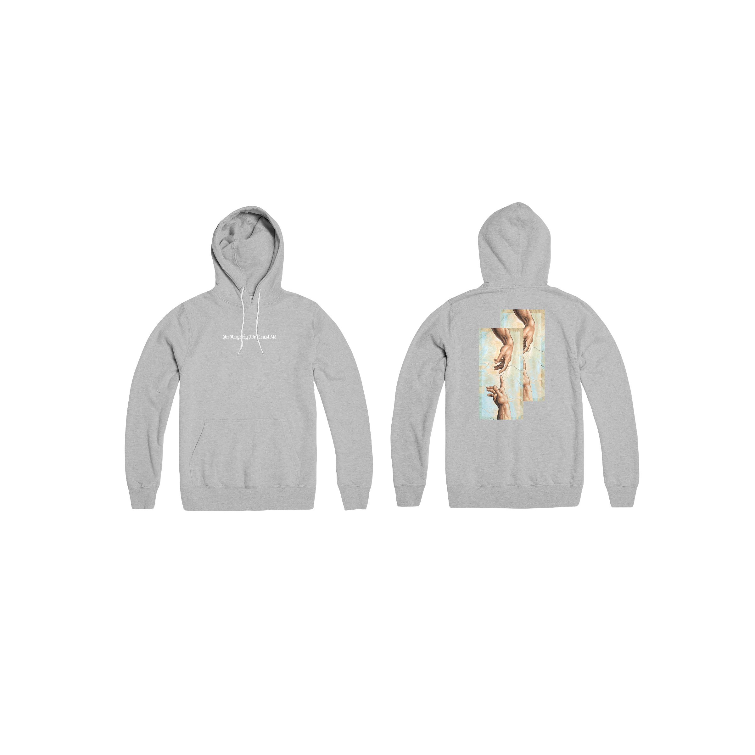 In Loyalty We Trust Hoodie Grey Front and Back