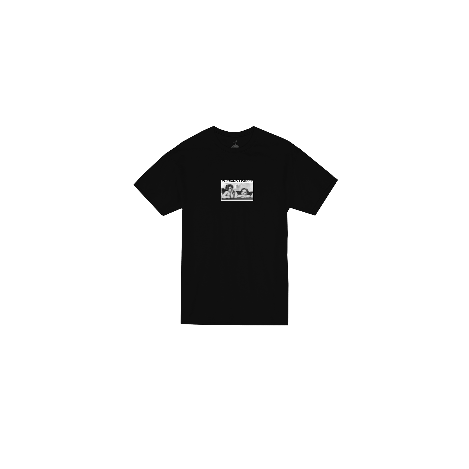 Loyalty Not For Sale Front Black