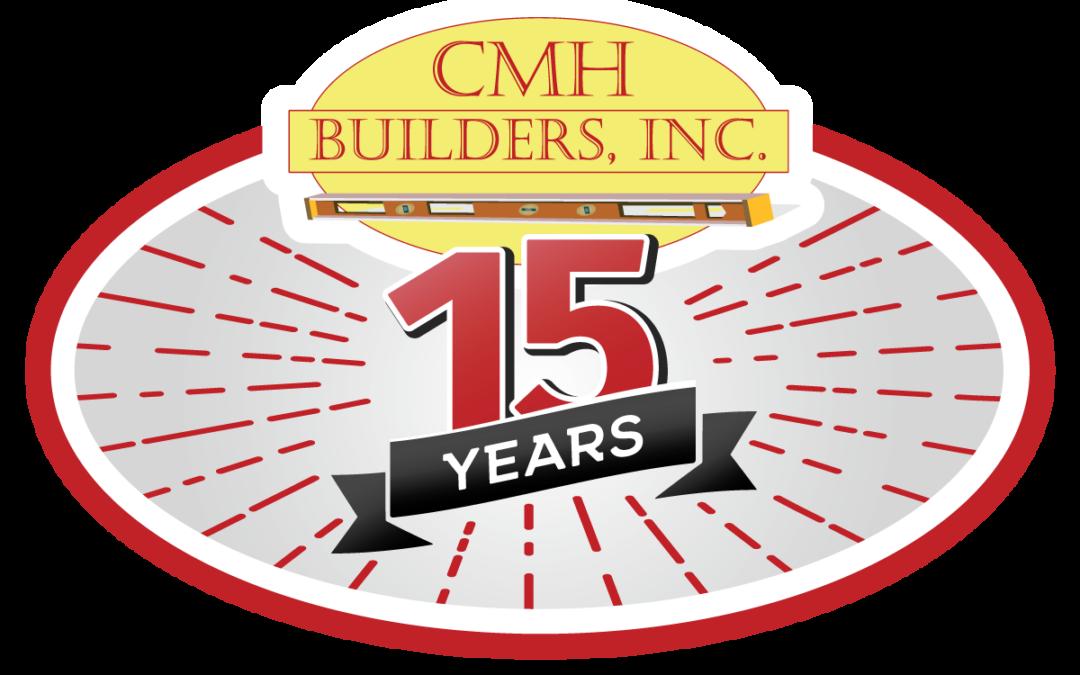 CMH Builders Celebrates 15th Year Anniversary