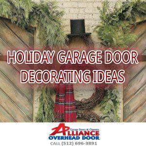 Holiday Garage Door Decorating Ideas Austin