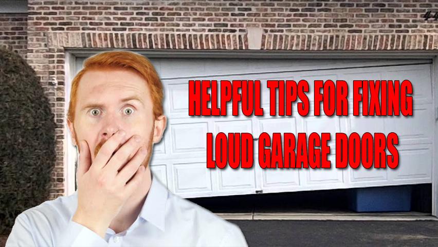 How to Fix a Loud Garage Door