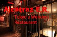 Crazy Bizarre Tokyo Theme Restaurant Alcatraz E.R.