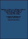 Polish National Catholic Church Independent Movements Old Catholic Church and Related Items An Annotated Bibliography Compiled and Edited by Bernard Wielewinski