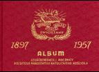 Album 1897 – 1957 Szescdziesiatey rocznicy Polskiego Narodowego Katolickiego Kosciola