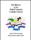 The History of the Polish National Catholic Church