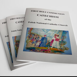First Holy Communion Catechism of the Polish National Catholic Church