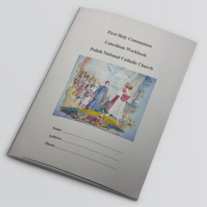 First Holy Communion Catechism Workbook Polish National Catholic Church
