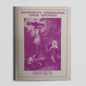 Nabozenstwa Wielkopostne Lenten Devotions (Polish and English)