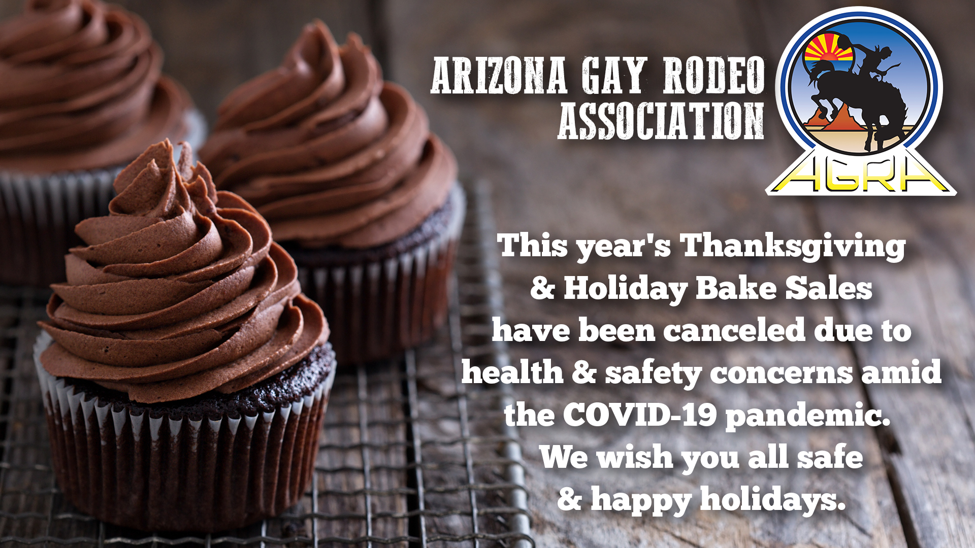 Announcement that AGRA has canceled their annual bake sales for 2020.