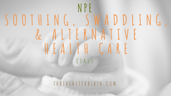 Soothing, swaddling & alternative health care
