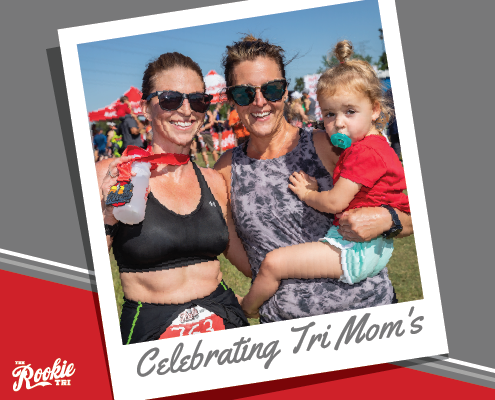 Celebrating Moms at Rookie Tri