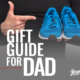 Father's Day Gift Guide For Dad
