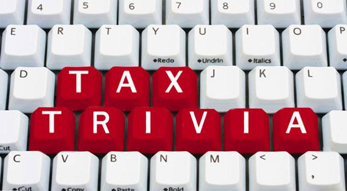 Tax Trivia