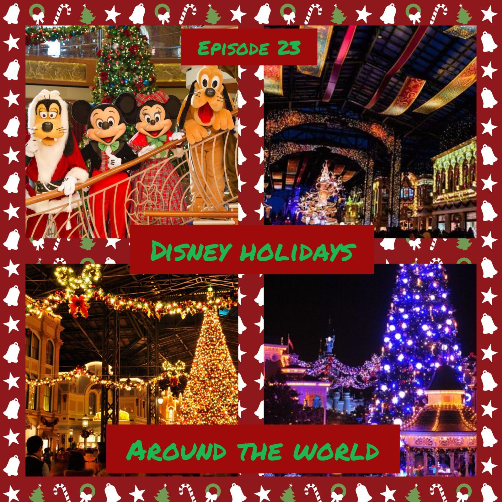 Disney Holidays Around The World