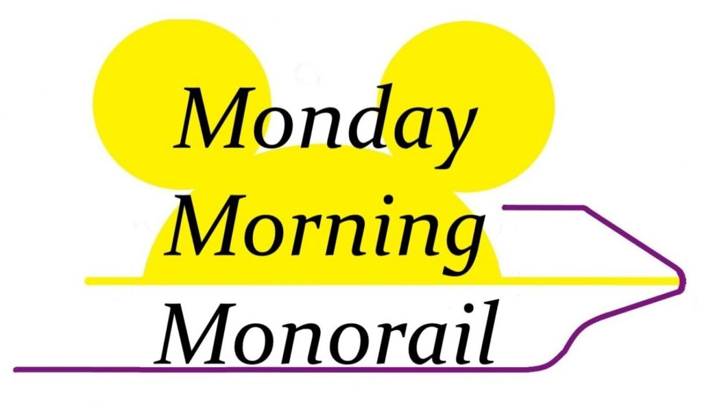 Monday Morning Monorail Podcast Logo - Walt Disney World Never Have I Ever