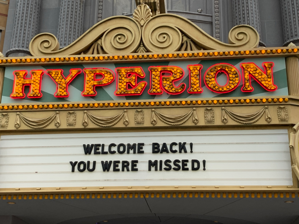 Hyperion Theater sign welcoming guests back to Disney California Adventure - Our Return To Disneyland For Reopening Weekend