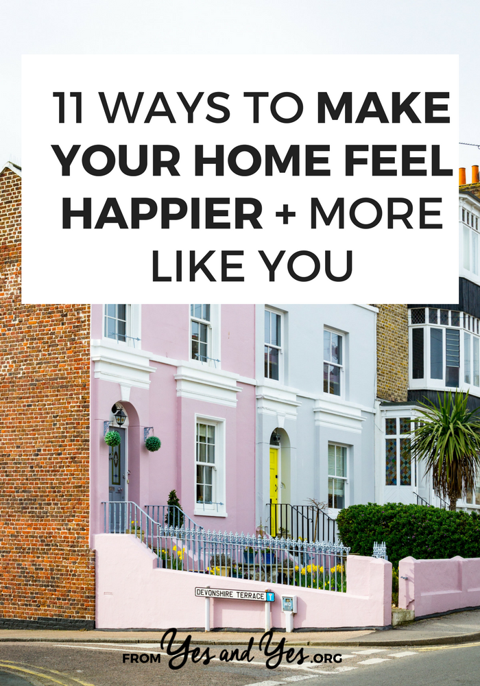 Want to make your home feel happier? Of course you do? Click through for decor tips and design ideas that will make any space happier, cozier, and more personal