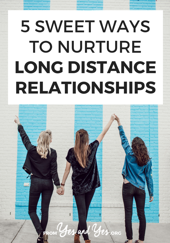 5 Sweet Ways To Nurture Long Distance Relationships -