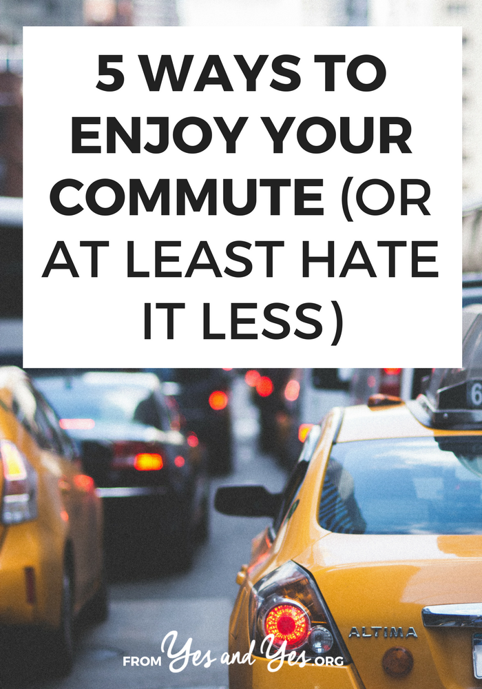 Want to enjoy your commute? Or hate that hour less? There are lots of ways to make your commute less annoying and maybe even enjoyable! >> yesandyes.org