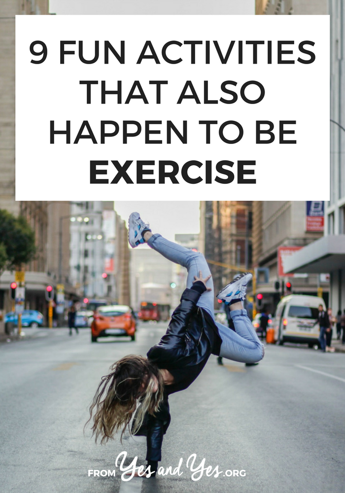 "Looking for fun exercise ideas? The best exercise tip out there is ""do something you actually enjoy.' Click through for 9 fun exercise suggestions! #exercise #movement #bodypositivity #haes"
