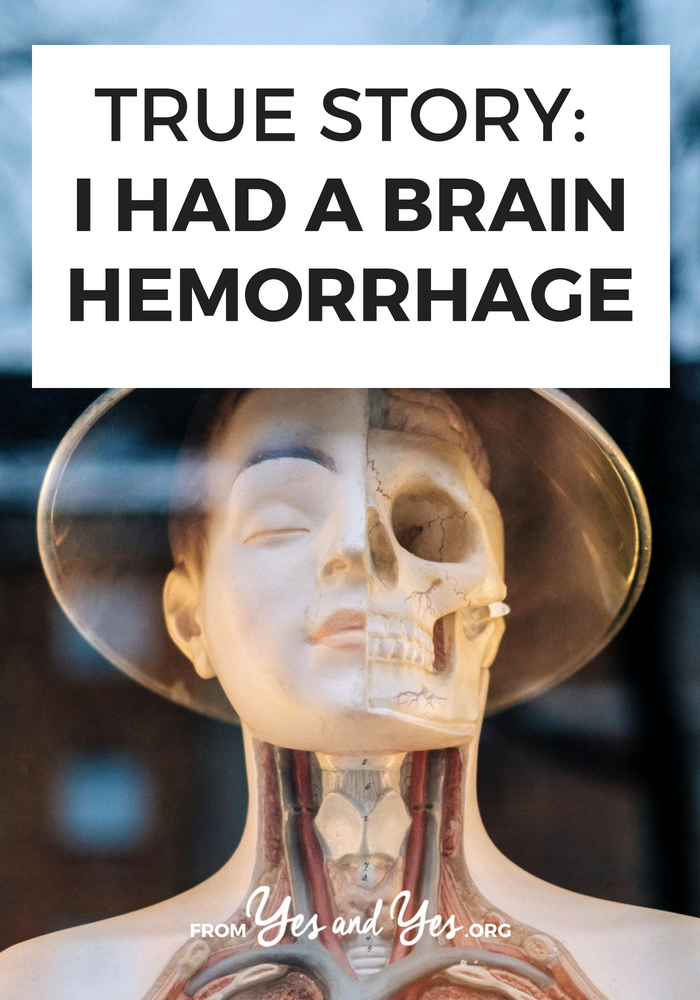 What's it like to have a brain hemorrhage? What are the warning signs? Click through for one woman's story of surviving a brain hemorrhage.