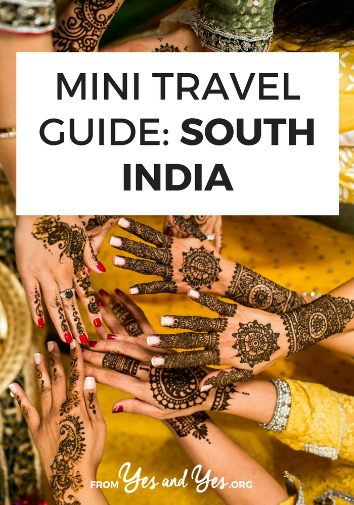 Traveling to South India? This mini travel guide to South India includes things to do, see and eat in South India plus cultural tips and cheap travel tips! // yesandyes.org