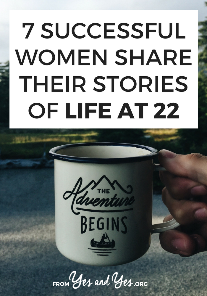 What was life like at 22 for some of your favorite successful women? If you're having a quarter life crisis, you're a recent college grad, or your just struggling with your 20s, this post will help!