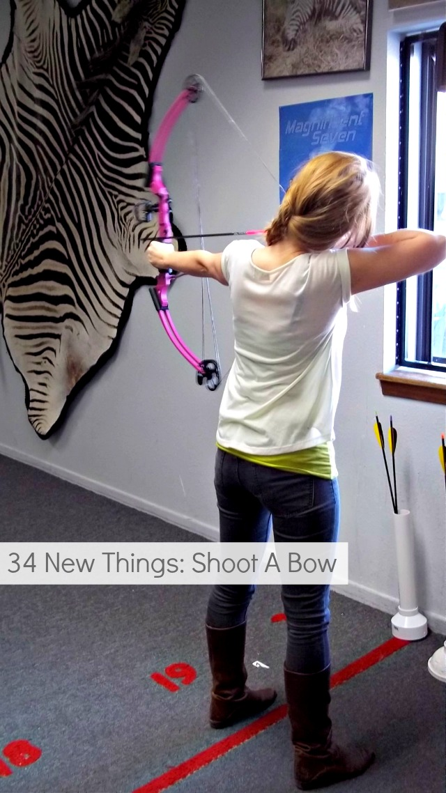 New Thing: Shoot A Bow