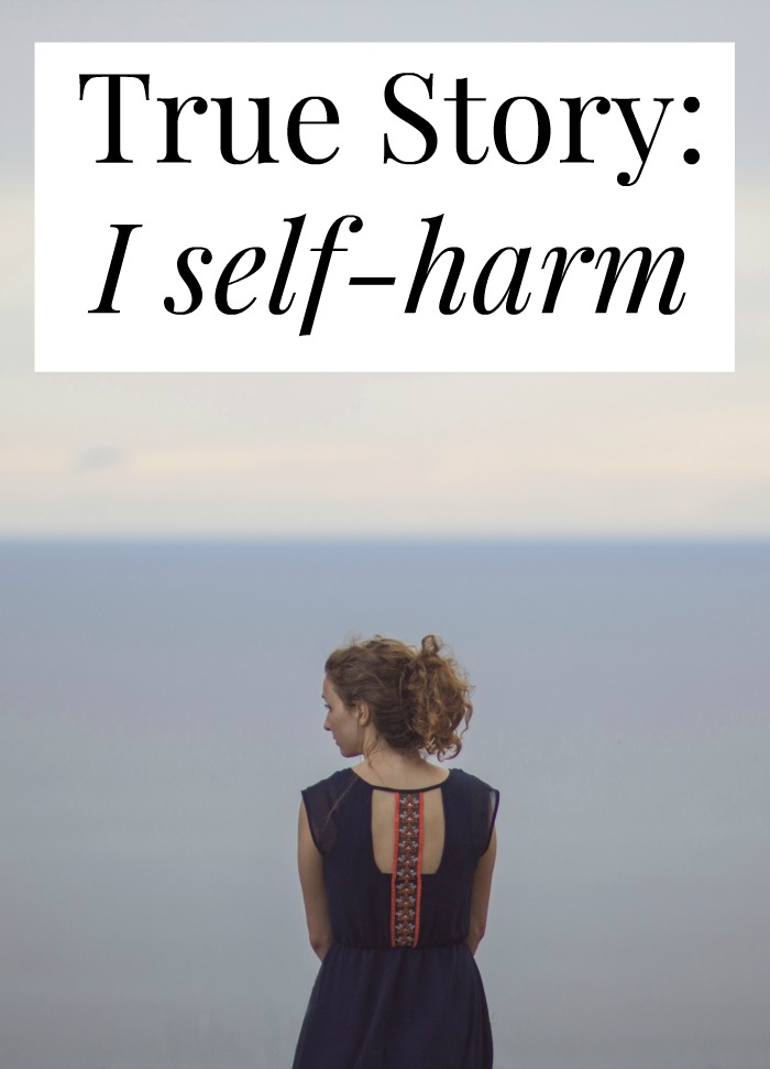 What would make someone self-harm? Why would someone want to hurt themselves? Click through for one woman's story (trigger warning)