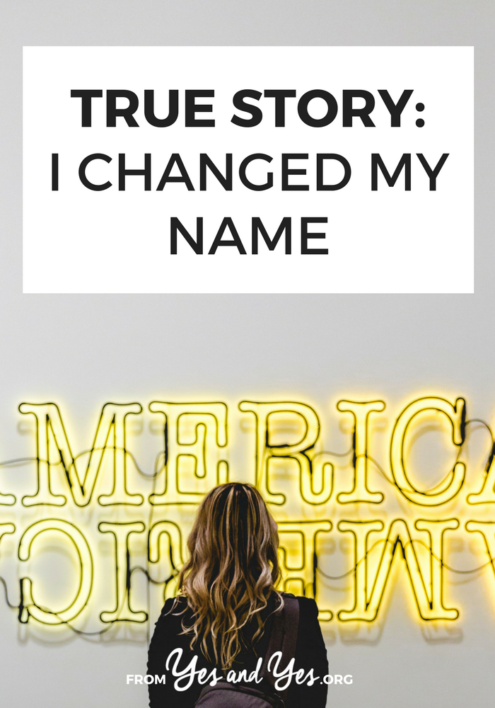 Have you ever wished you could change your name? It's both easier and harder than you'd think. // yesandyes.org