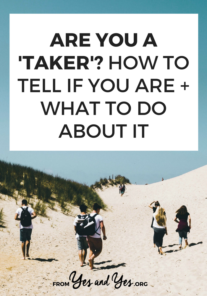 Looking for friendship advice? Want to be a better friend? It starts with being a giver - not a taker. Click through to see if you're a taker + what to do if you are!