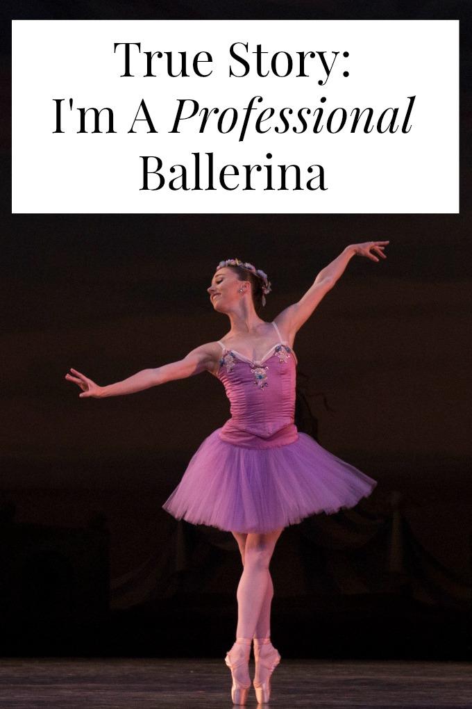 I'm a professional ballerina