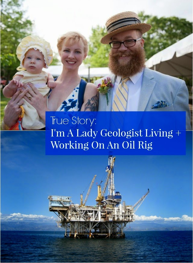 True Story: I'm A Lady Geologist Living + Working On An Oil Rig